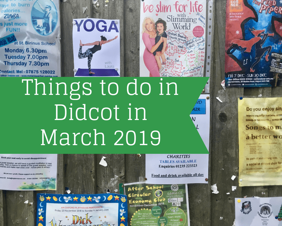 Things to do in Didcot in March 2019