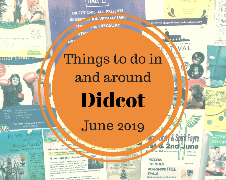 Things to do in and around Didcot in June 2019