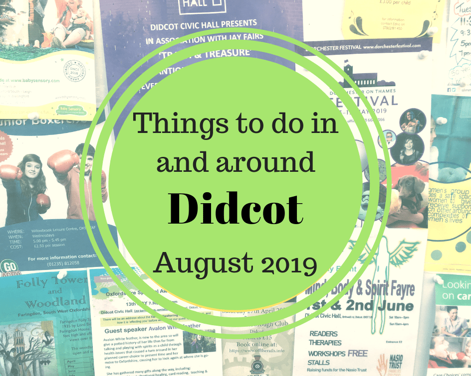 Didcot events in August 2019