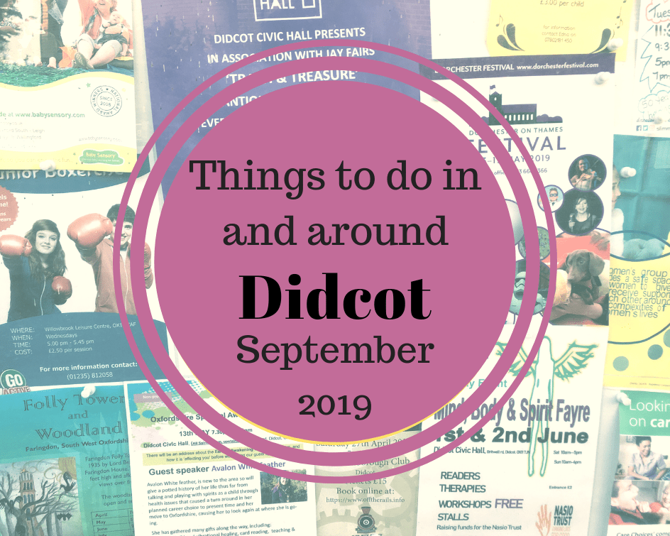 Didcot events in September 2019