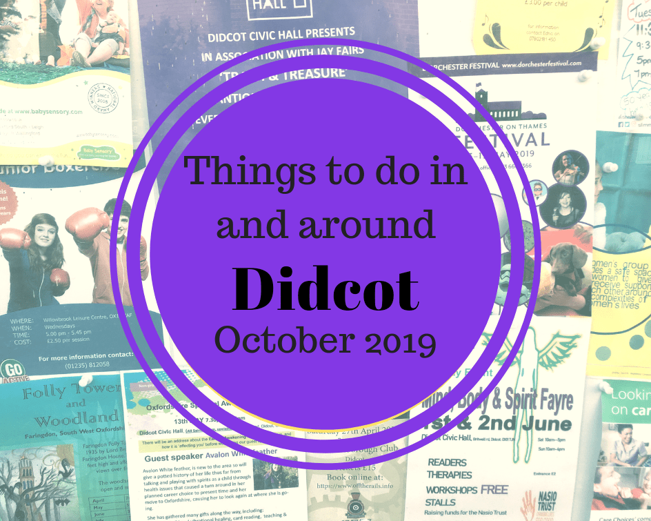 Things to do in and around Didcot in October 2019