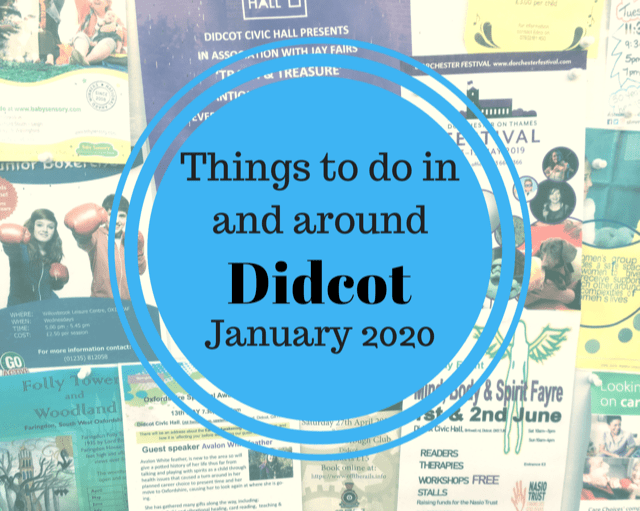Things to do in and around Didcot in January 2020