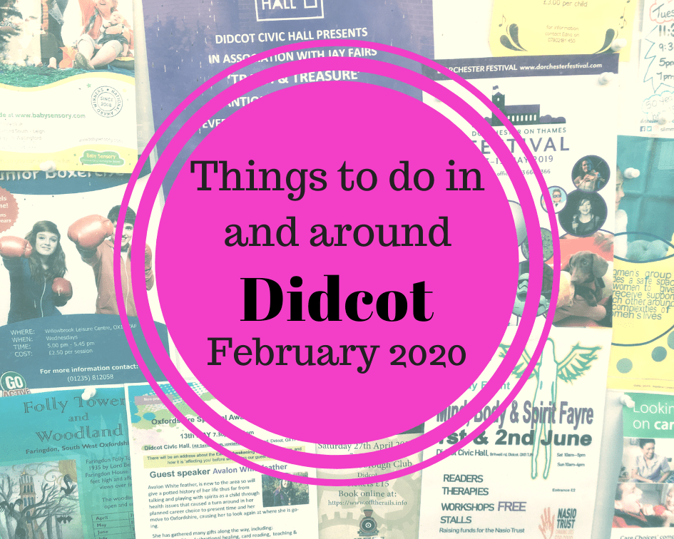 Things to do in and around Didcot in February 2020