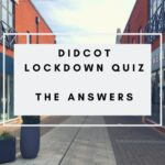 Didcot lockdown quiz - the answers!