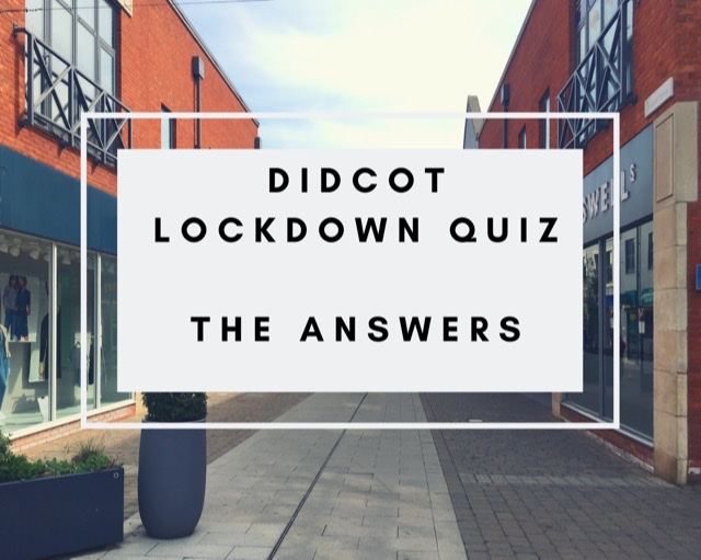 Answers to Didcot lockdown quiz