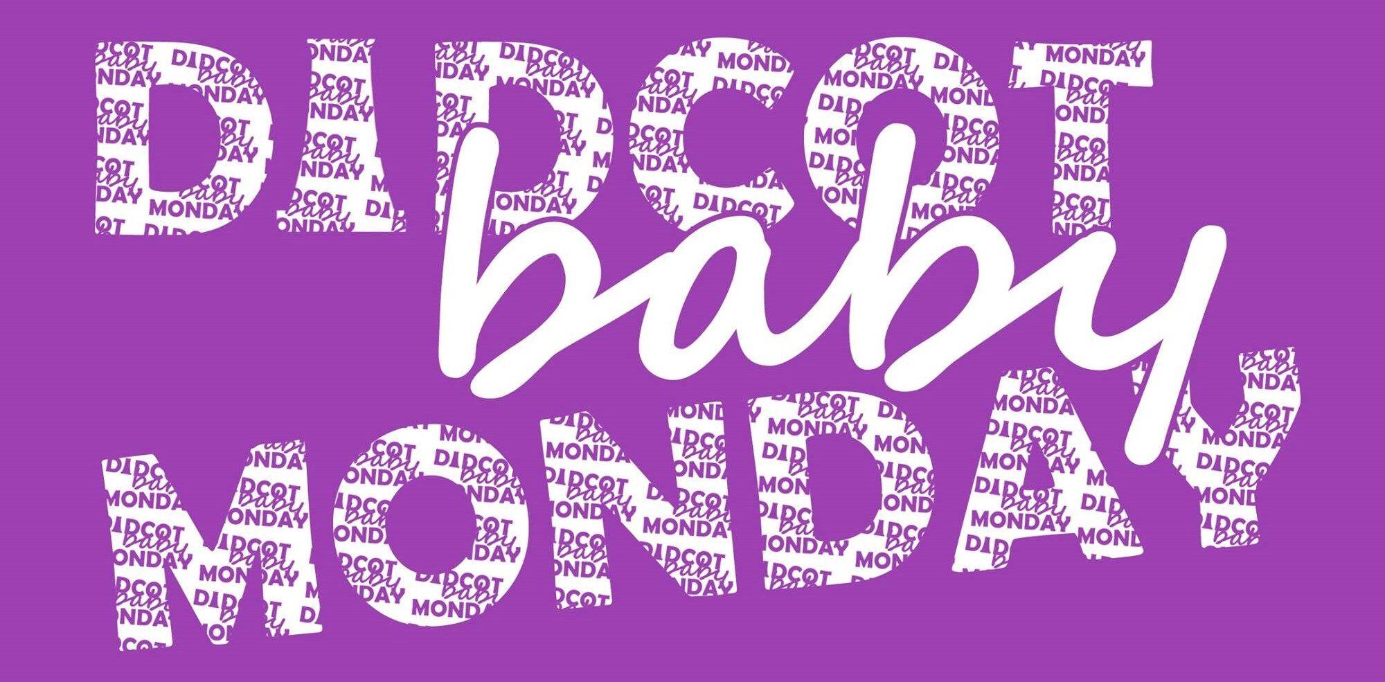 Didcot Baby Monday